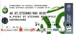 - ASSE - Billet D'entrée Stade Geoffroy Guichard - AS ST Etienne / OGC Nice - Saison 10/11 - - Tickets - Entradas