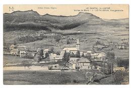 Cpa: 15 LE FALGOUX  (ar. Mauriac) Vallée De Mars - Vue Générale - Le Cantal Illustré..N° 1 - France