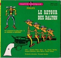 45T SP Enfants Philips Le Retour Des Dalton   Livre-disque (12 Pages)  TBE - Children