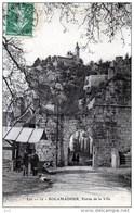 46 - Rocamadour -Entrée De La Ville - Rocamadour