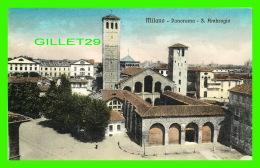 MILANO, ITALIE - PANORAMA, S. AMBROGIO -  EDIZ. CART. - WRITTEN - - Milano (Milan)