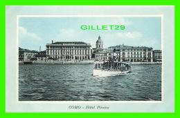 COMO, ITALIE - HÔTEL PLINIUS - SHIP - EDIT. BRUNNER & CO - - Como