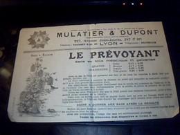 Tract Publicitaire Mulatier Et Dupont Fabrique De  Sac En Toile Metallique En Fil  Galvanisé  LE PREVOYANT  A Lyon - Publicités