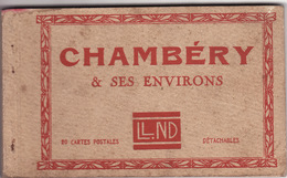 73 CARNET DE CHAMBERY & SES ENVIRONS (Complet, 20 Cartes) - Chambery