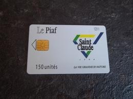 JOLIE CARTE A PUCE PIAF SAINT CLAUDE 150u 350ex DU 01/08 T.B.E !!! - France