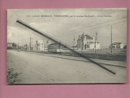 CPA - Lille - Roubaix  -  Tourcoing  , Par Le Nouveau Boulevard - Croisé Laroche -(tramway ) - Other Municipalities