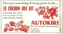 Buvard LE COCHON QUI RIT AUTOKIRI Vous Qui Connaissez Et Aimez Au Jeu... Dé Rouge - Stationeries (flat Articles)