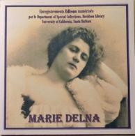 MARIE DELNA (1875 - 1932) Orfeo Ed Euridice & Gioconda ( Extraits ) - Opera