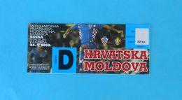 CROATIA V MOLDOVA - 2008. Football Match Ticket * Soccer Foot Billet Fussball Calcio Futbol Futebol - Match Tickets