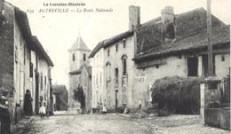 Dt 54 La Lorraine Illustrée - AUTREVILLE (239 Hab.) - La Route Nationale - Animée - France