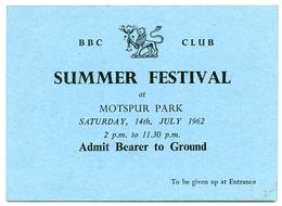 OLD PAPER : TICKET VOUCHER - BBC CLUB, SUMMER FESTIVAL, MOTSPUR PARK, 1962 : ADMIT BEARER - Tickets - Vouchers