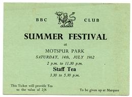OLD PAPER : TICKET VOUCHER - BBC CLUB, SUMMER FESTIVAL, MOTSPUR PARK, 1962 : STAFF TEA - Tickets - Vouchers