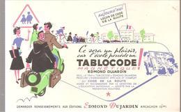 Buvard Edmond Dujardin TABLOCODE Aujourd'hui Leçon De Code De La Route - Stationeries (flat Articles)