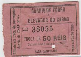 Portugal Elevador Do Carmo Transfer. Carris De Ferro Lisboa Bilhete 50 Reis.tram Ticket (crc 1905) - Tram