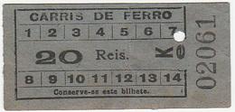 Portugal  Carris De Ferro Lisboa Tram  Ticket 20 Reis Bilhete (crc 1900) - Tramways