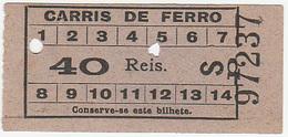 Portugal  Carris De Ferro Lisboa Tram  Ticket 40 Reis Bilhete (crc 1900) - Tramways