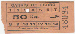 Portugal  Carris De Ferro Lisboa Tram  Ticket 50 Reis Bilhete (crc 1900) - Tramways