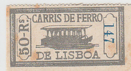 Portugal Carris De Ferro De Lisboa - Horse Drawn Tram Ticket 50 Reis (crc 1880) - Tram