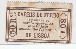 Portugal Carris De Ferro De Lisboa - Horse Drawn Tram Ticket 50 Reis (crc 1880) - Tramways
