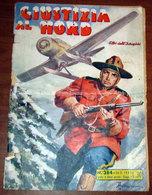 GIUSTIZIA AL NORD 1953 Universo   ALBI DELL'INTREPIDO - Klassiekers 1930-50