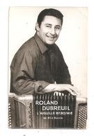 Roland Dubreuil Accordéoniste--( C.6623) - Cantantes Y Músicos