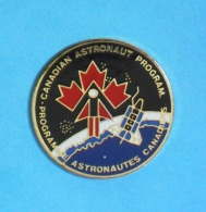 1 PIN'S  //  ** PROGRAMME ASTRONAUTE CANADIENS // CANADIAN ASTRONAUT PROGRAM ** - Space