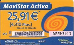 TARJETA MOVISTAR ACTIVA 25,91E CANARIAS RARE - Tarjetas Telefónicas