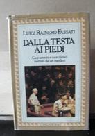 MONDOSORPRESA, (LB9)  LIBRO, DALLA TESTA AI PIEDI, LUIGI RAINERO FASATI - Dictionaries