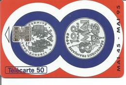 Télécarte MONNAIE DE PARIS ARMISTICE 8 MAI 1945 50 U SC7 08/95 ( N° 560 ) - Armée