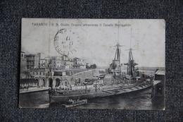 TARANTO - R.N Giulio CESARE Attraversa Il Canale Navigabile. - Taranto