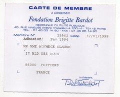 Carte De Membre De La Fondation Brigitte Bardot (animaux, Chien ,chat......) - Cartes