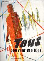 Dossier De Presse Cinéma. Tous Peuvent Me Tuer De Henri Decoin, Avec F.Perier, P.van Eyck, Anouk Aimée, D.Moreno. - Cinema Advertisement