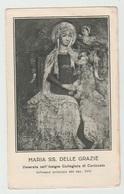SANTINO  - IMAGE PIEUSE - DEVOTIONAL IMAGES MARIA S.S. DELLE GRAZIE CARTOCETO ( PESARO URBINO ) - Santini