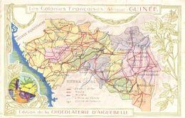 Les Colonies Françaises Afrique Guinée Image Chocolateie D'Aiguebelle - Aiguebelle