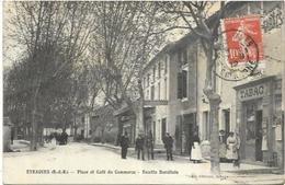 13. EYRAGUES.  PLACE ET CAFE DU COMMERCE RECETTE BURALISTE  TABAC - Autres Communes