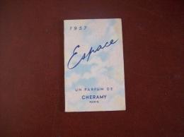 Calendrier Parfumé De 1957: Bernoues France, Parfum Espac, Cheramy, Paris-Publicité Coiffure G.Le Gall à Saumur (49) - Calendars