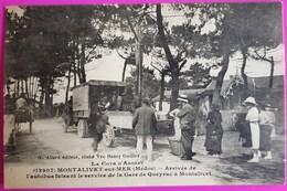 Cpa Montalivet Arrivée Autobus Faisant Le Service De La Gare De Queyrac à Montalivet Carte Postale 33 Gironde Rare - Other Municipalities