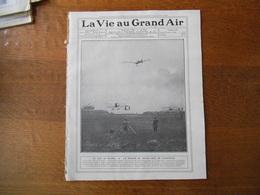 LA VIE AU GRAND AIR N°572 DU 4 SEPTEMBRE 1909 LE GRAND PRIX DE CHAMPAGNE MEETING AERONAUTIQUE 32 PAGES - Books, Magazines, Comics
