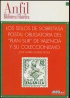 España 1996. La Sobretasa Obligatoria Del Plan Sur De Valencia. Biblioteca Filatélica Nº 1. - Filatelia E Storia Postale