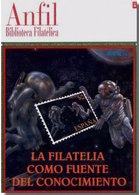 España 1997. La Filatelia Como Fuente Del Conocimiento. Biblioteca Filatélica Nº 2. - Filatelia E Historia De Correos