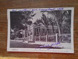 Carte Assez Rare , Ismaïlia , Nouveau Pavillon De La Résidence Administrative De La Compagnie Du Canal De Suez - Ismailia