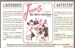 Buvard Edmond Dujardin L'autoroute L'autostop Jouez! Aux Jeux De Notre Temps - Stationeries (flat Articles)