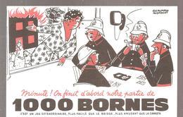 Buvard Edmond Dujardin 1000 Bornes Minutes! On Finit D'abord Notre Partie - Stationeries (flat Articles)