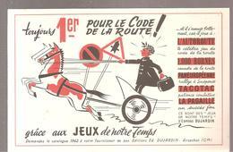 Buvard Edmond Dujardin Toujours 1er Pour Le Code De La Route Grâce Aux Jeux De Notre Temps - Stationeries (flat Articles)