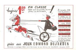 Buvard Edmond Dujardin Toujours 1er En Classe Grâce Aux Jeux Edmond Dujardin - Stationeries (flat Articles)
