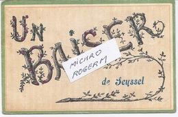 "01/74 SEYSSEL ""un BAISER De SEYSSEL"". - 080718 - Seyssel"