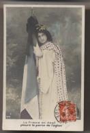 LA FRANCE EN DEUIL Pleure La Perte De L'église - 1909 - MARIANNE ET DRAPEAU - Séparation Eglise Et Etat - Loi Laicité - Evènements