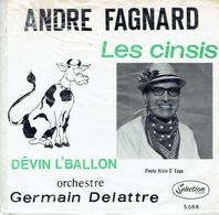 Les Cinsis + Dêvin L'Ballon : Chansons En Wallon Du Centre (La Louvière) Par André Fagnard - Vinyles