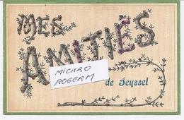 "01/74 SEYSSEL ""Mes AMITIES De SEYSSEL"". - 090718 - Seyssel"