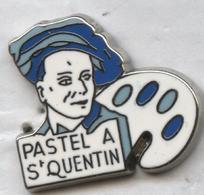 Pin's Peinture Pastel Saint Quentin -  Quentin De La Tour - Celebrities